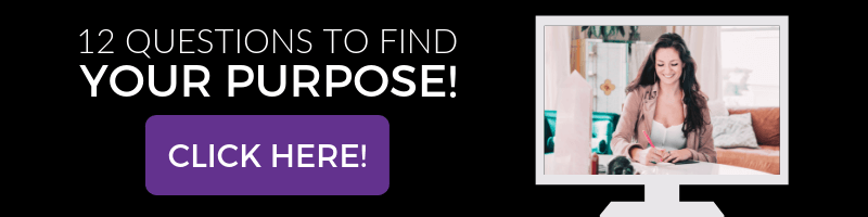 Take our Find Your Purpose Assessment!
