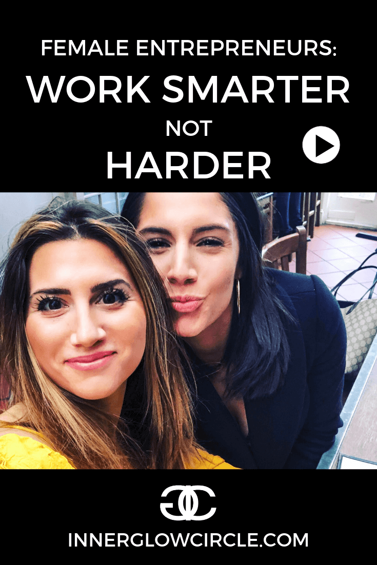 How to work smarter not harder as a female entrepreneur