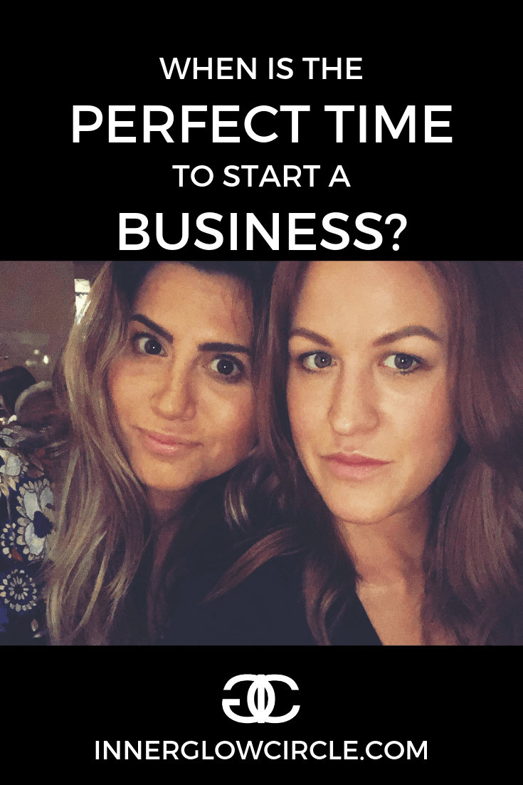 When is the PERFECT time to start a business?