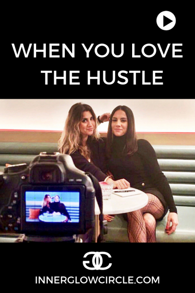 when you love the hustle
